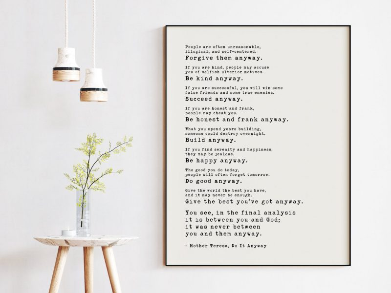 Mother Teresa Quote - Do It Anyway Art Print - Inspirational Poem, Motivational, Gift for Best Friend, Encouragement, Affirmation, Love