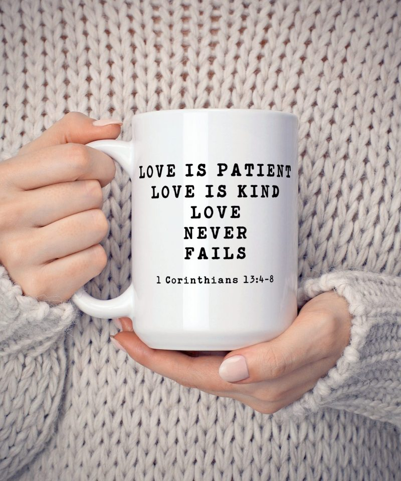 Love Never Fails, Love is Patient, Love is Kind. 1 Corinthians 13:4-8 Coffee Mug, Bible Verse, Scripture Art, Wedding Quotes, Wedding Gift