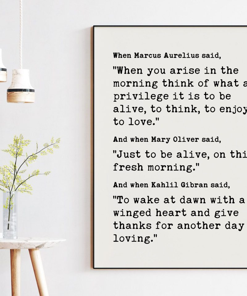 Morning Quotes by Marcus Aurelius, Mary Oliver, Kahlil Gibran - Morning Inspiration, Grateful Mornings, Quotes About Mornings, Affirmation