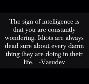 The sign of intelligence... minimalistmuss.com