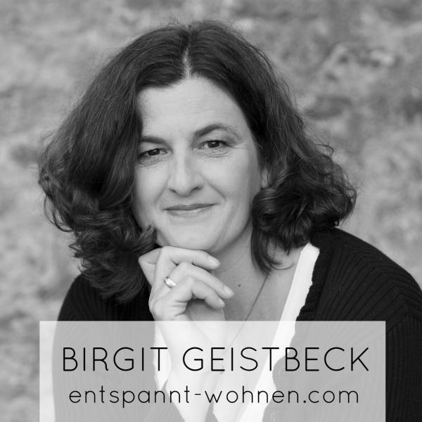 Birgit Geistbeck von entspannt-wohnen.com; Gastautor bei minimalistmuss.com