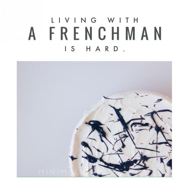 Torten ankucken aber nicht essen. Mein Leben mit einem Franzosen der backt wenn ich Diät mache. by minimalistmuss.com