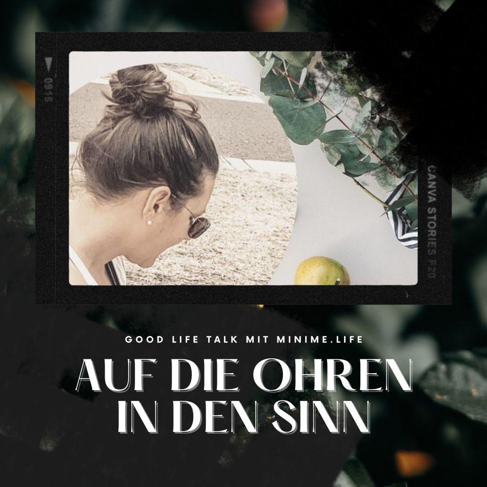 """Cover meines Podcasts """"Auf die Ohren - In den Sinn"""" - Jetzt online auf allen gängigen Podcast-Plattformen"""