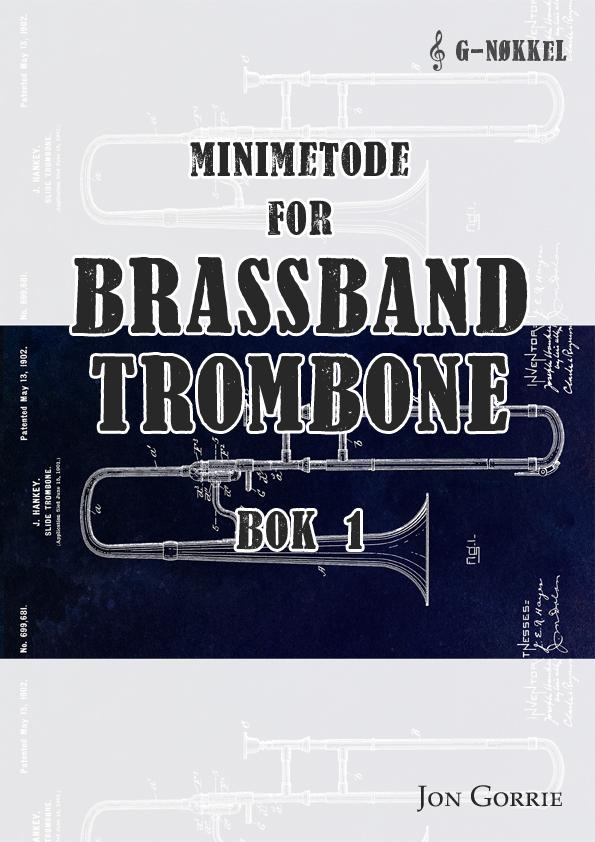 Minimetode for brassband trombone: Bok 1