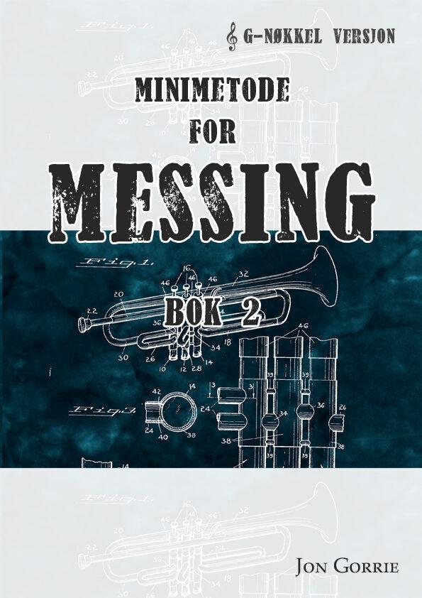 Minimetode for messing: G-nøkkel. Bok 2