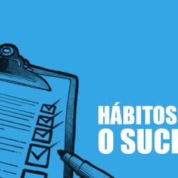 8 hábitos imprescindíveis para ser bem sucedido
