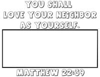 """Love Your Neighbor"" Coloring Page Activity (Matthew 22:39)"