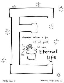 """Bible Alphabet Coloring Page """"E is for Eternal Life"""""""