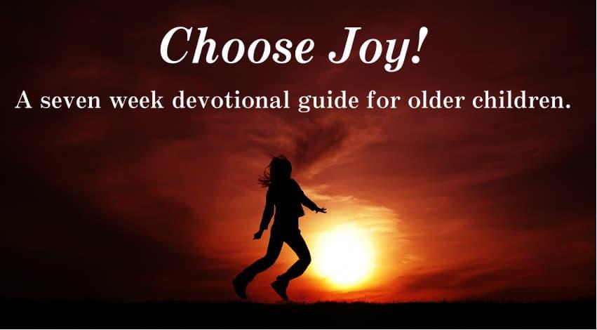 Choose Joy Devotions for Children