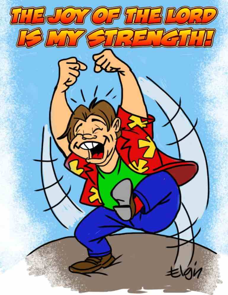 """The Joy of the LORD is My Strength"" Cartoon & Coloring Page"