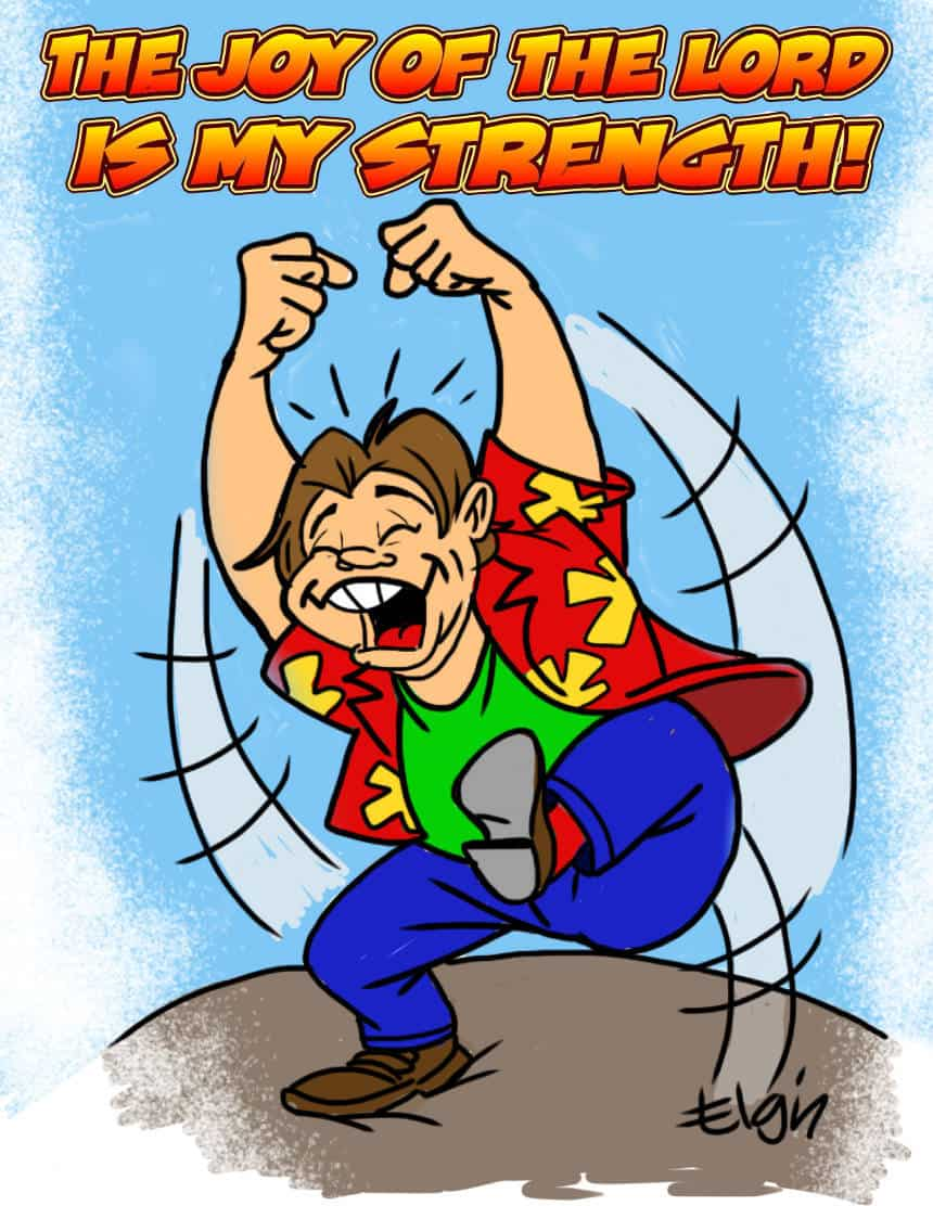 """""""The Joy of the LORD is My Strength"""" Cartoon & Coloring Page"""