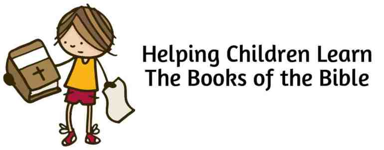 Helping Children Learn the Books of the Bible