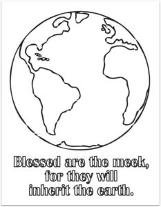 Lesson & Coloring Page - Blessed are the meek, for they will inherit the earth.