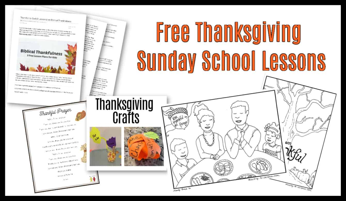Thanksgiving Sunday School Lesson Amp Kids Bible Activities