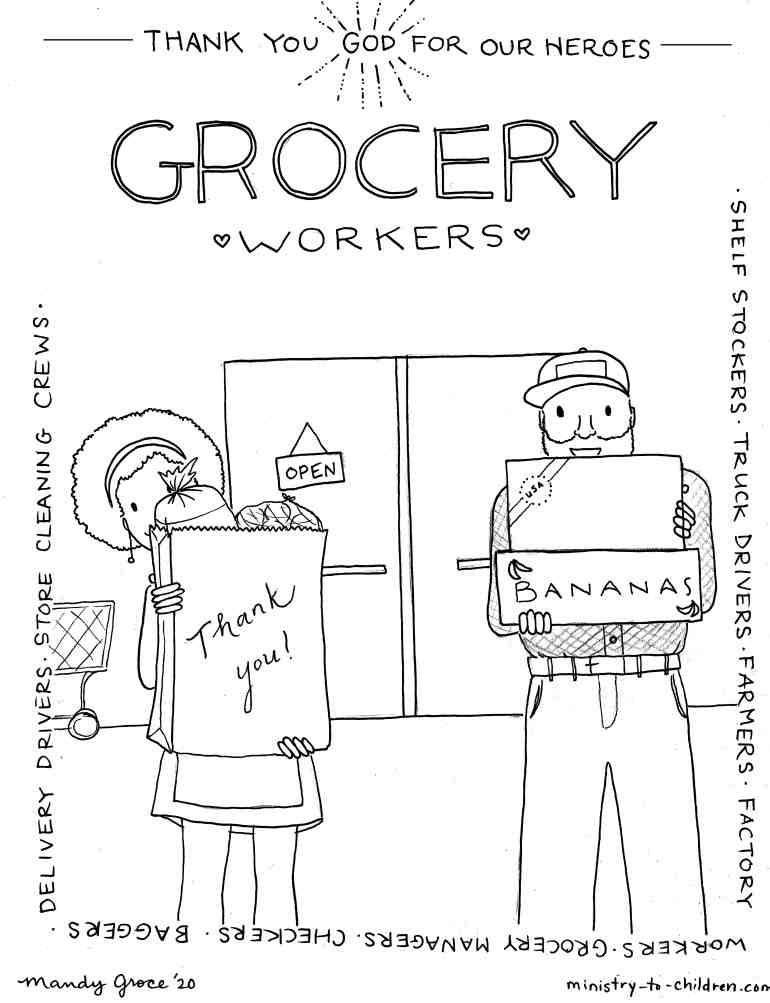 Coloring page to encourage and thank grocery worksers - Grocery workers are heroes~ Shelf stockers, truck drivers, farmers, factory workers, grocery managers, checkers, baggers, delivery drivers, store cleaning crews,