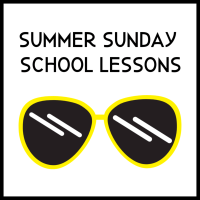 Summer Sunday School Lessons