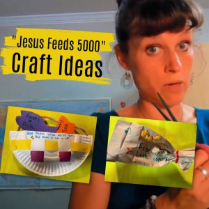 Jesus Feeds the 5000 Bible Craft Ideas for Sunday School