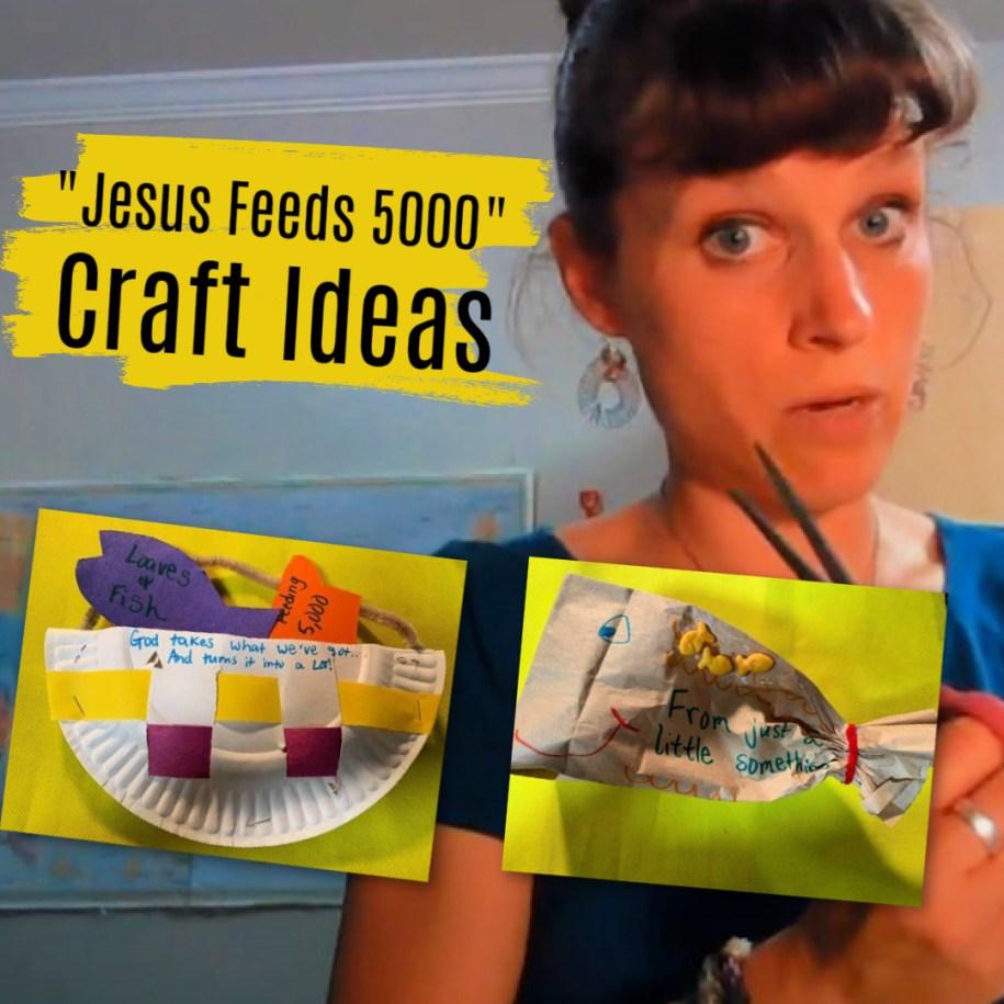 Jesus Feeds the 5000 Bible Craft Ideas for Sunday School