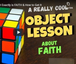 Bible Object Lesson on Faith