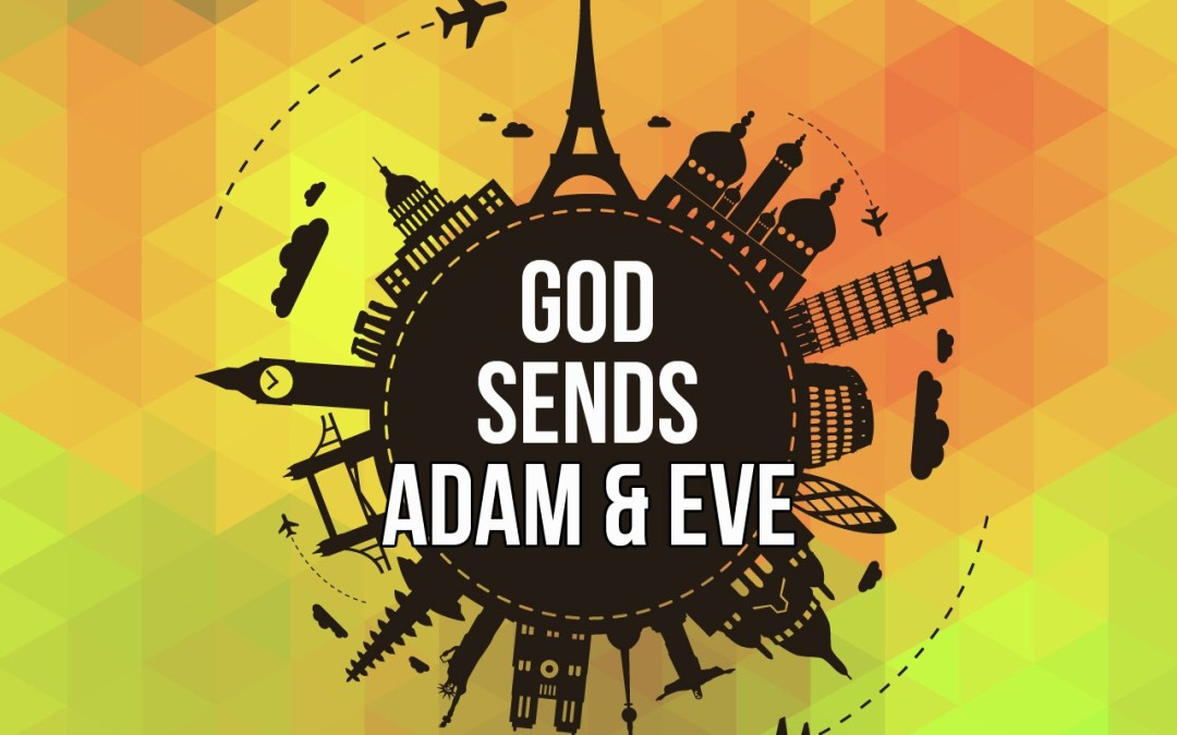 'God Sends Adam and Eve' (Genesis 2-3)