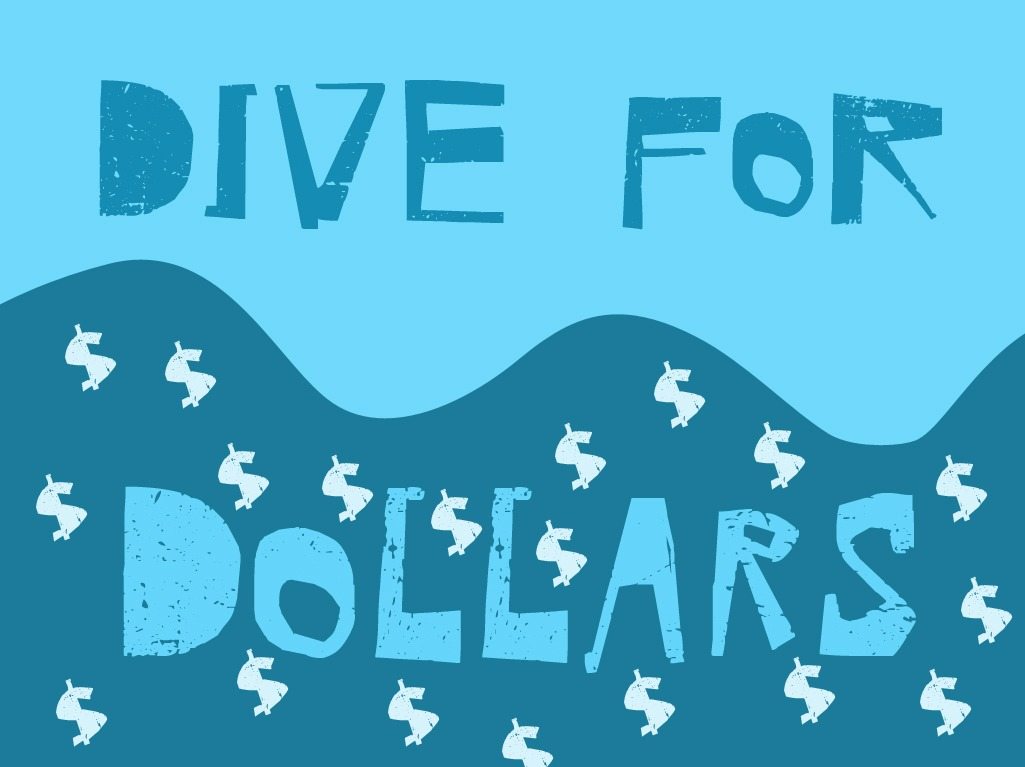 Dive For Dollars