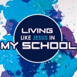 'Living Like Jesus in MY SCHOOL' Lesson on Daniel 1