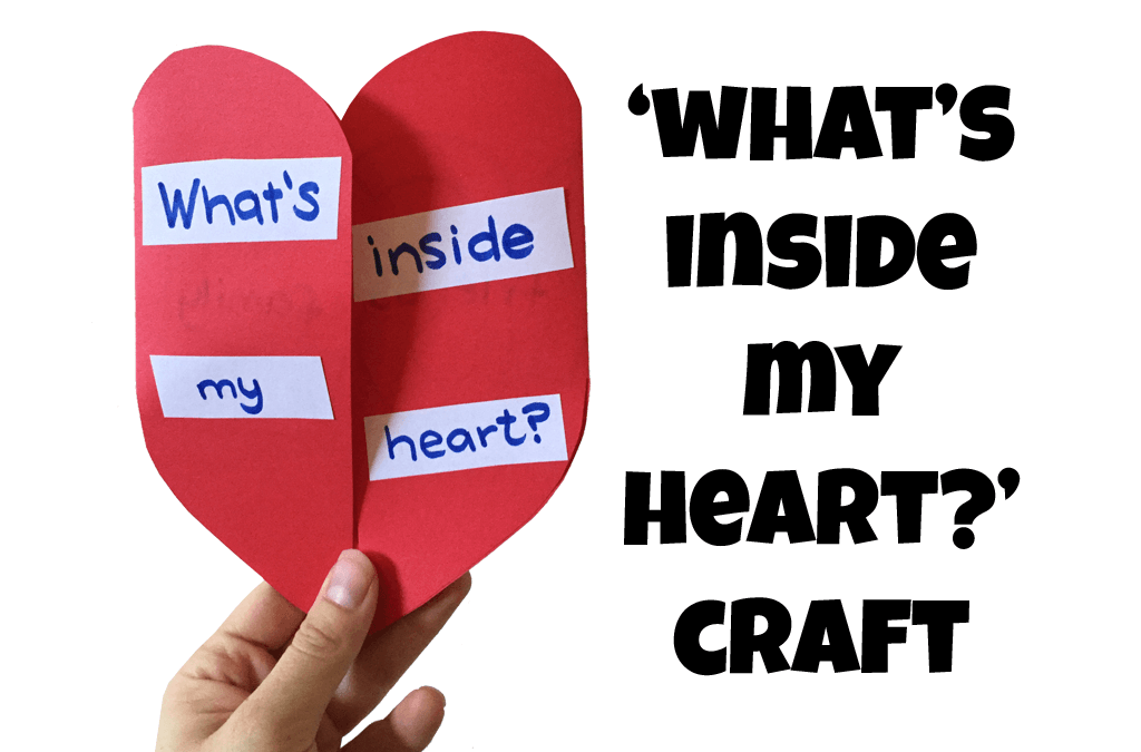 'What's Inside My Heart?' Craft
