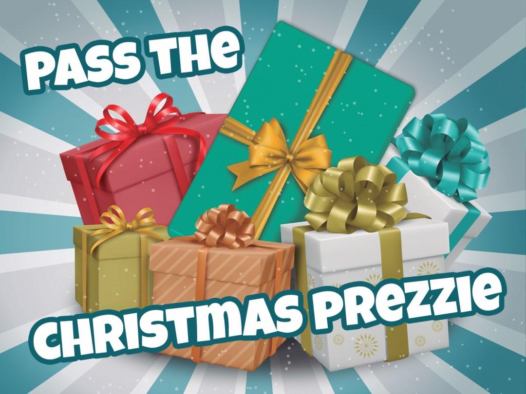 Pass the Christmas Prezzie