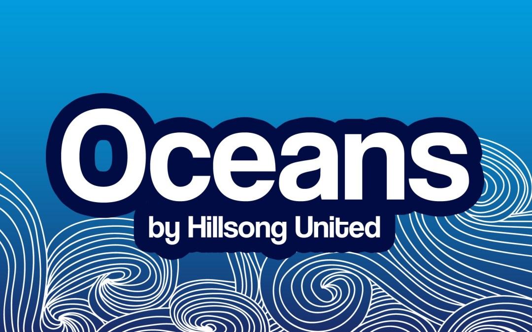 'Oceans' Song Lyric Stills
