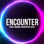 'Sinful Woman Encounters Jesus' Childrens Lesson (Luke 7:36-50)