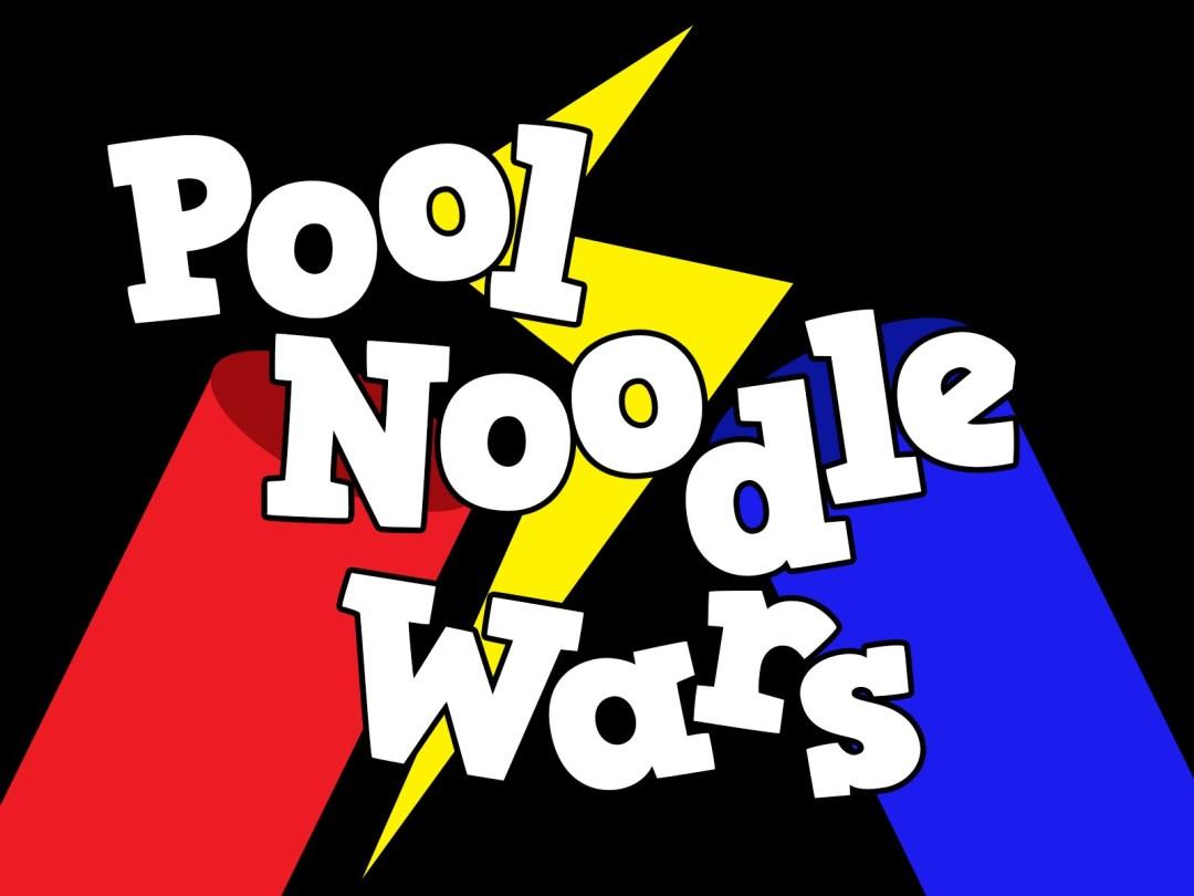 Pool Noodle Wars