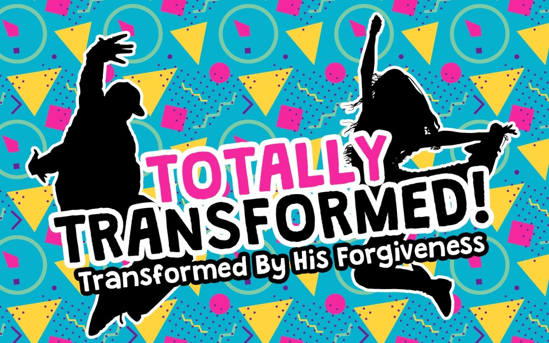 'Transformed By His Forgiveness' Childrens Lesson on Jesus Healing Paralyzed Man
