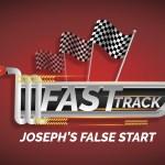 'Josephs False Start' Childrens Lesson