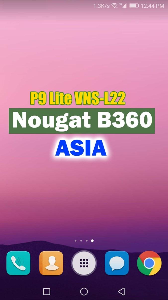 Huawei P9 Lite VNS-L22 Nougat B360 EMUI5 (Asia)