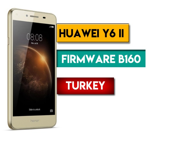 Huawei Y6 II CAM-L21 Firmware B160 (Turkey) - Ministry Of
