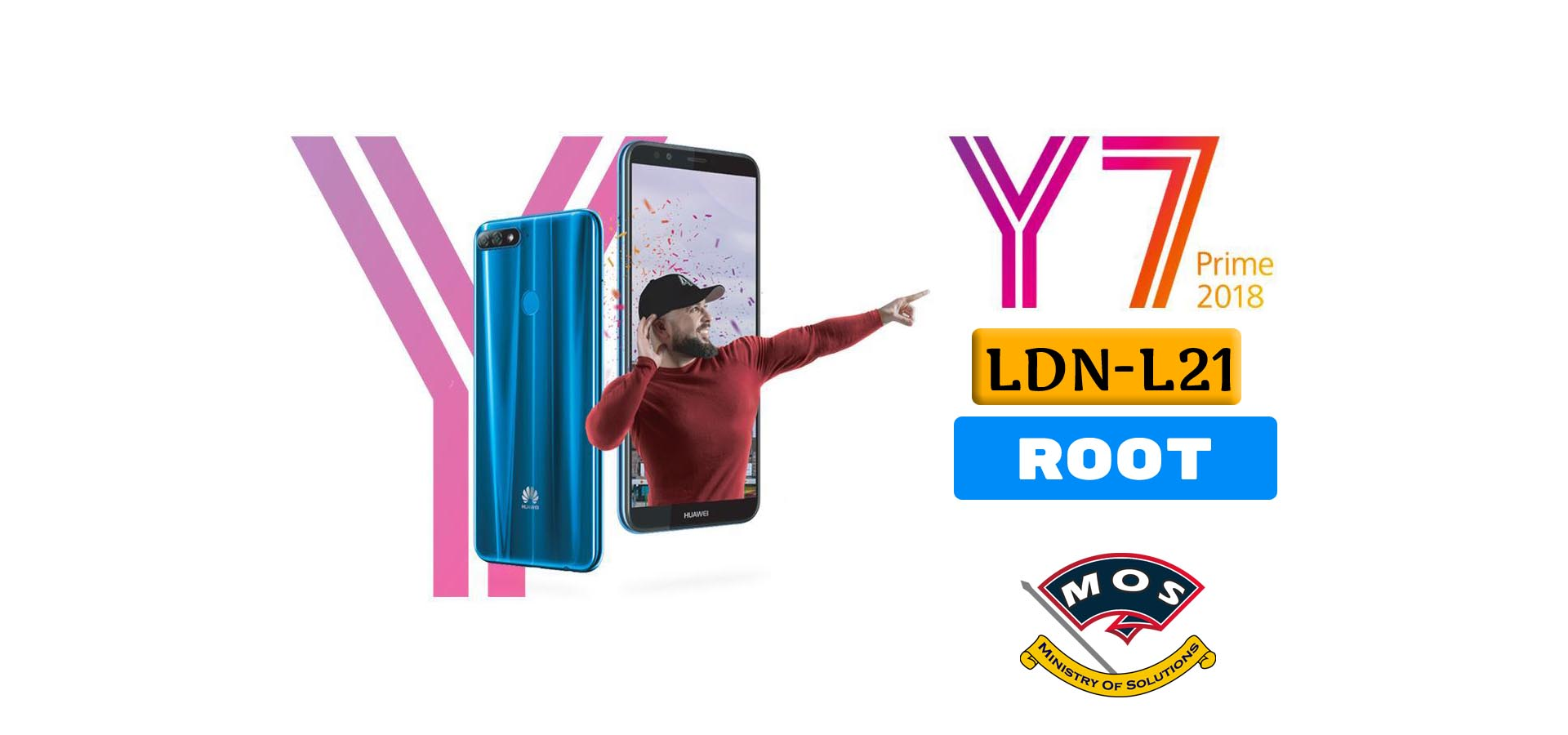 Huawei Y7 Prime 2018 LDN-L21 Rooting Tutorial - Ministry Of