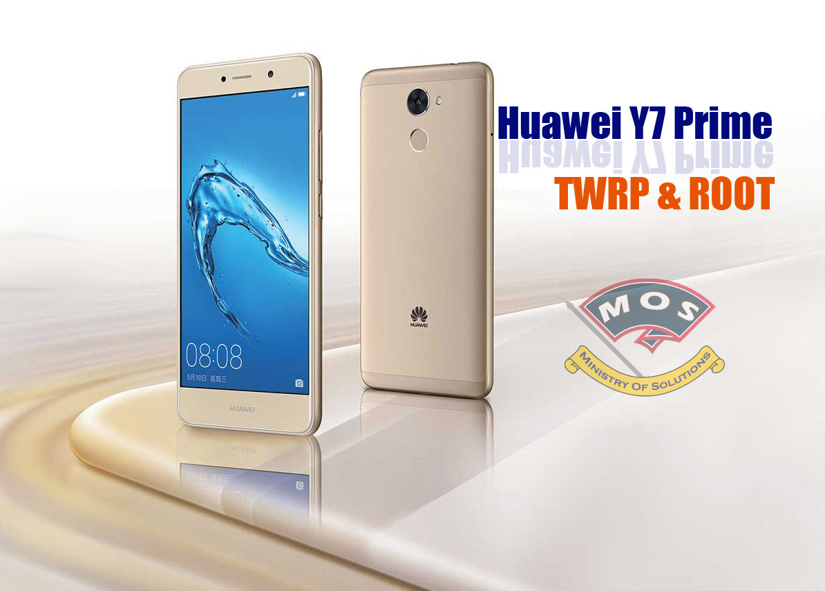 Huawei Y7 Prime TWRP and ROOT (Huawei Enjoy 7 Plus Chinese)