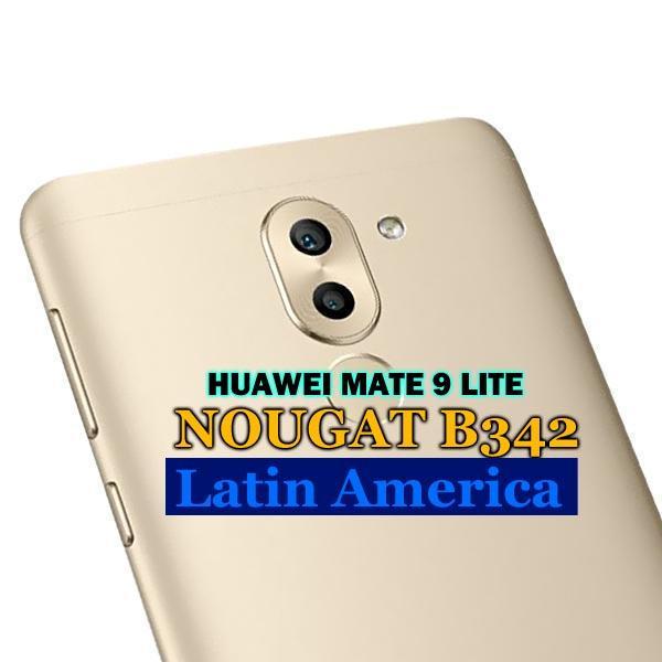 Huawei Mate 9 Lite BLL-L23 Nougat B342 update EMUI 5(Latin America)