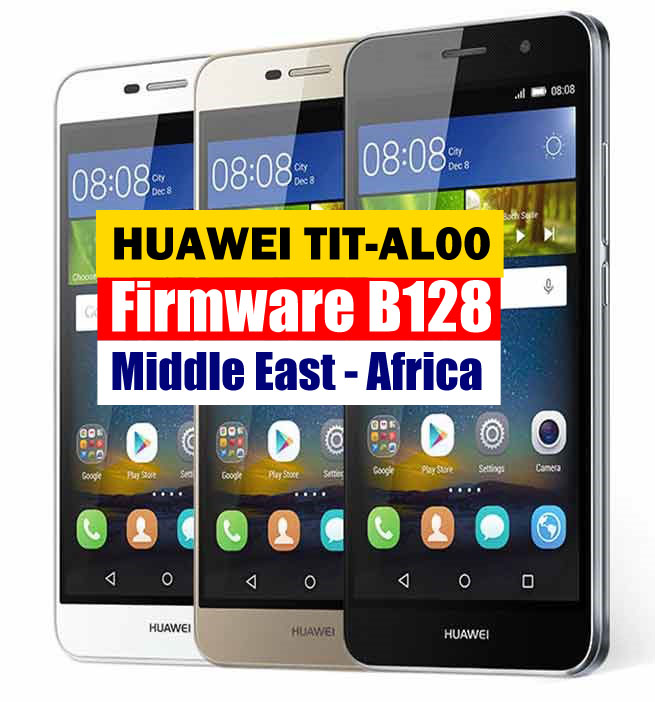 Huawei Y6 Pro (Enjoy 5) TIT-AL00 Firmware Update B128 (Middle East-Africa)