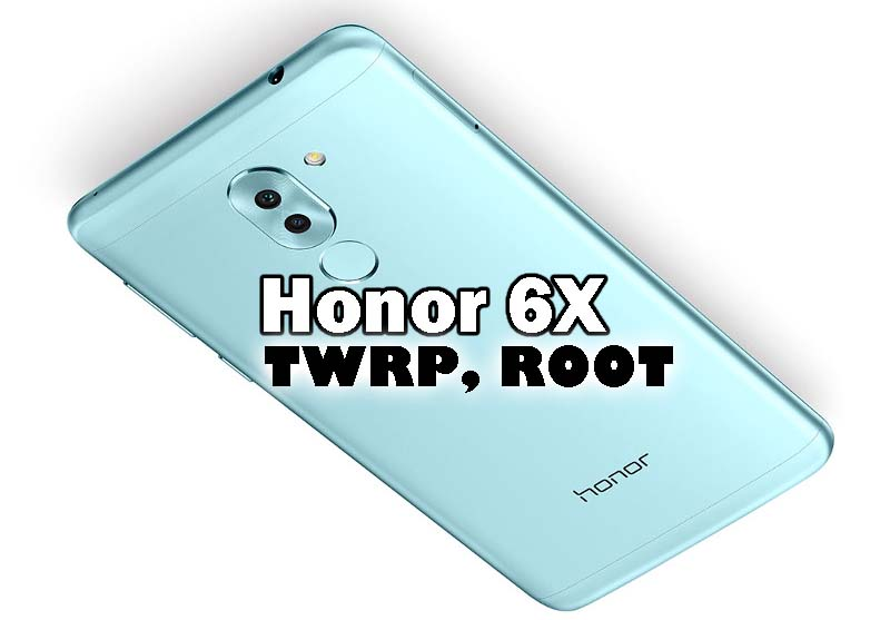 Huawei Honor 6X TWRP and ROOT - Ministry Of Solutions