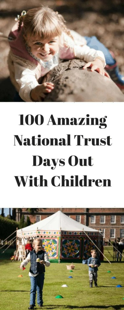 100 Amazing National Trust days out with Children / Kids - Discover some truly wonderful days out for families across the UK featuring history, architecture, adventure and stunning scenery.
