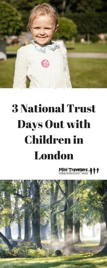 3 National Trust days out with Children in London www.minitravellers.co.uk