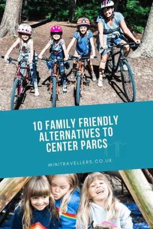 10 Family Friendly Alternative to Center Parcs