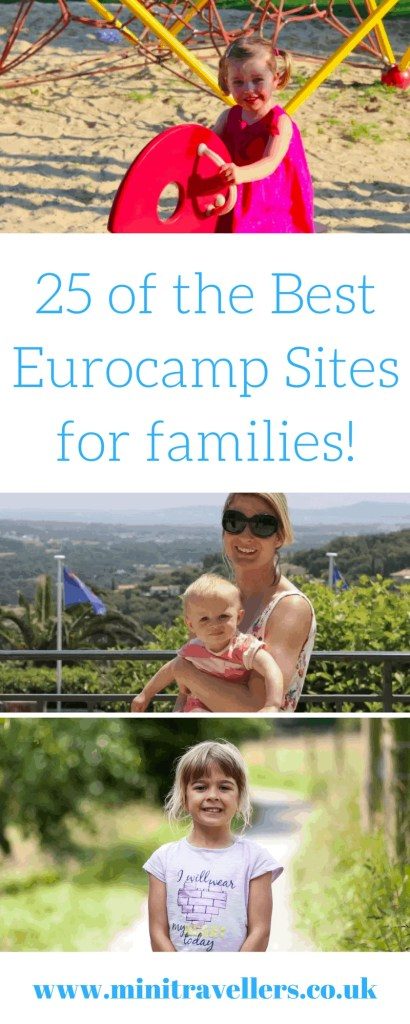 25 of the Best Eurocamp Sites for families! www.minitravellers.co.uk