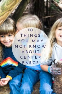 10 Things you may not know about Center Parcs