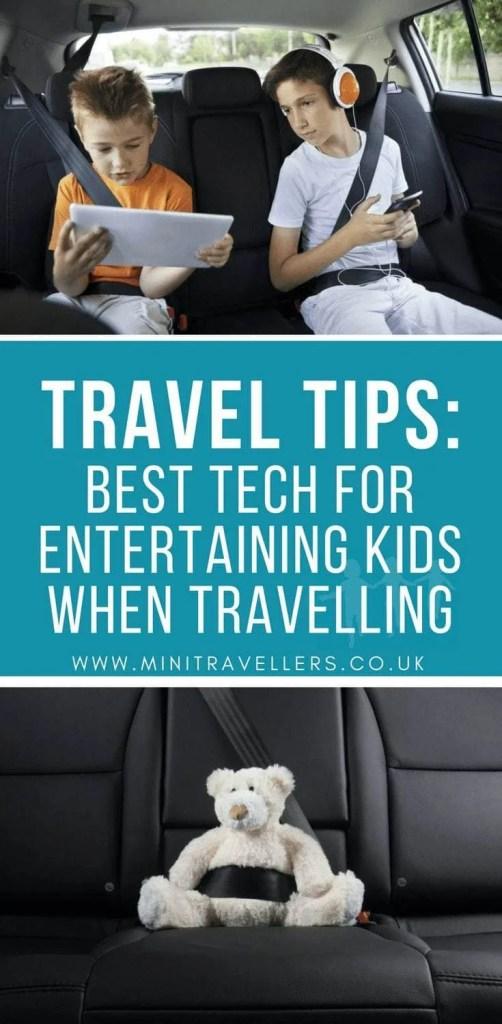 Travel Tips - Best Tech For Entertaining Kids When Travelling