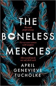 The Bonless Mercies