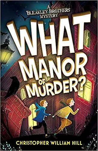 What Manor of Murder? By Christopher William Hill (Orchard Books)