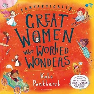 FantasticFantastically Great Women Who Worked Wondersally Great Women Who Worked Wonders