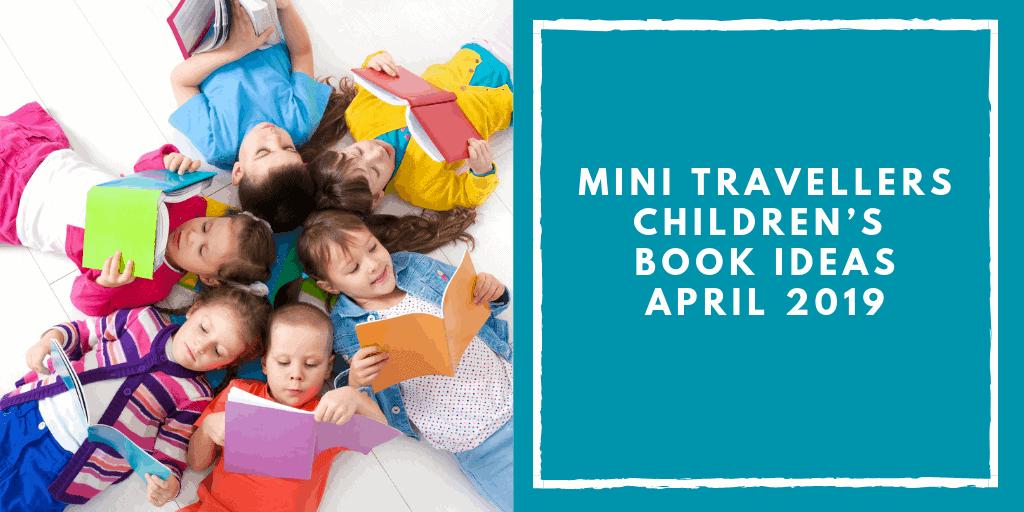 Copy of Mini Travellers Children's Book Ideas for February 2019 www.minitravellers.co.uk (1)